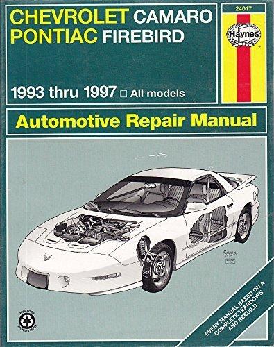 Haynes Chevrolet Camaro & Pontiac Firebird, 1993-1997 (Haynes Automotive Repair Manuals) by Mike Stubblefield