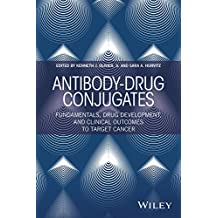 Antibody-Drug Conjugates: Fundamentals, Drug Development, and Clinical Outcomes to Target Cancer