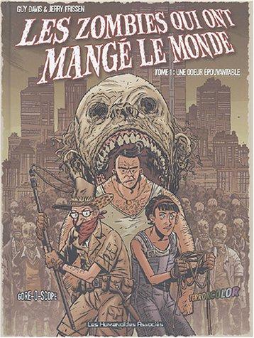les-zombies-qui-ont-mang-le-monde-tome-1