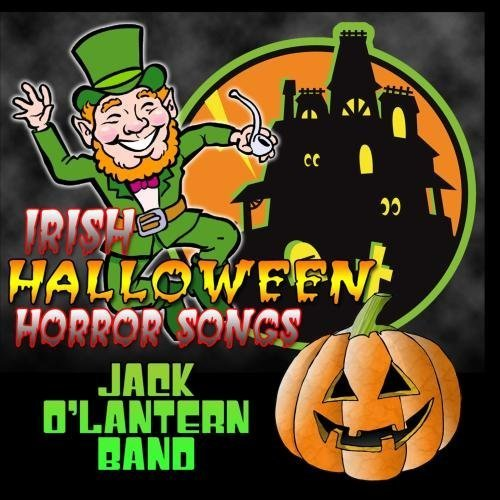 Irish Halloween Horror Songs by Jack O'Lantern - Halloween-band-songs