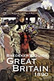 Baedeker's Great Britain 1890: A Handbook for Travellers