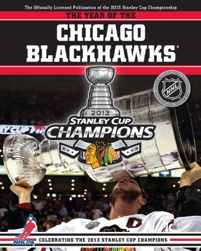 The Year of the Chicago Blackhawks: Celebrating the 2013 Stanley Cup Champions por Andrew Podnieks