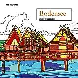 MAL REGIONAL - Bodensee: Urlaub zum Ausmalen (MALRegional im GMEINER-Verlag)