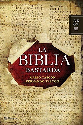 La Biblia bastarda eBook: Mario Tascón, Fernando Tascón: Amazon.es: Tienda Kindle