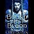 Bound By Blood (Bound - Vampire & Werewolf Romance Book 1) (English Edition)