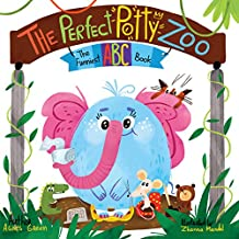 The Perfect Potty Zoo: The Funniest ABC Book (Potty Training Book, Rhyming Book for Kids 2-5 Years Old, Toddler Book, potty training books for toddlers, potty book) (English Edition)