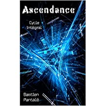 Ascendance: cycle intégral (tomes 1, 2, 3)