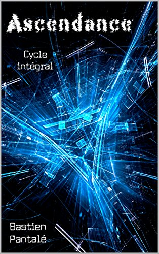 Ascendance: cycle intgral (tomes 1, 2, 3)