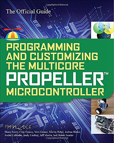 programming-and-customizing-the-multicore-propeller-microcontroller-the-official-guide