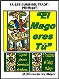 """LA SABIDURÍA DEL TAROT I: """"El Mago"""""""