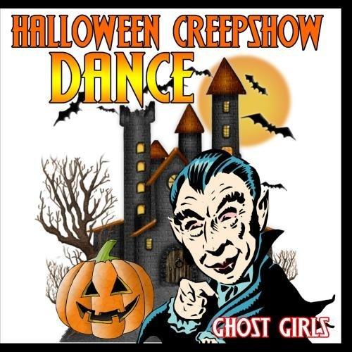 Halloween Creep Show Dance by Ghost Girls