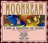 Moonbeam: A Book of Meditations for Children by Maureen Garth (1993-03-25)