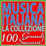Musica Italiana: la collezione (100 Grandi Successi!)