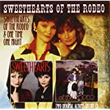 Sweethearts of the Rodeo/One Time One Night (Spv C