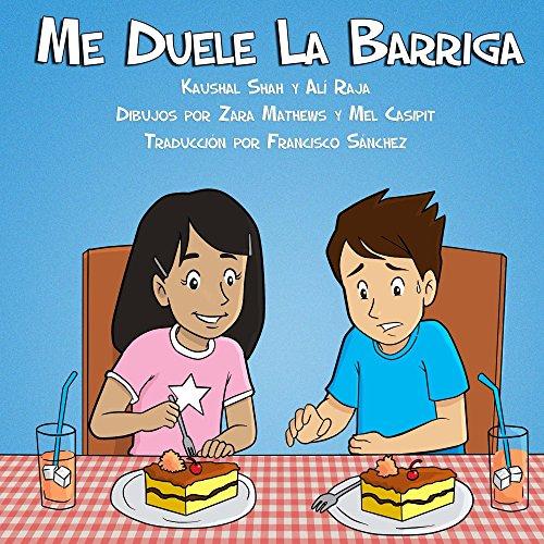 Me Duele La Barriga (Serie de Detectives Medicos Jovenes nº 1) por Kaushal Shah