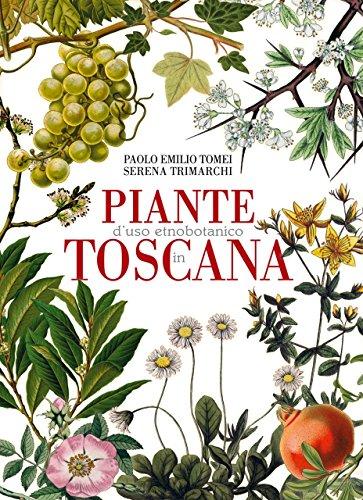 Piante d'uso etnobotanico in Toscana