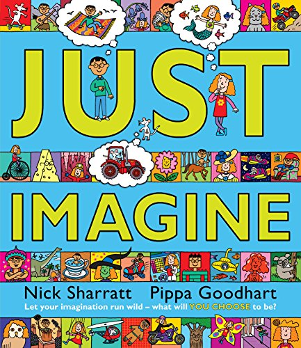 Just Imagine por Pippa Goodhart