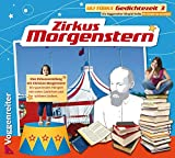 Gedichtezeit 1-3: Goethe - Heine - Morgenstern: Zirkus Morgenstern, Audio-CD: Bd 3
