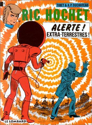 Ric Hochet, tome 21 : Alerte, extra-terrestres !