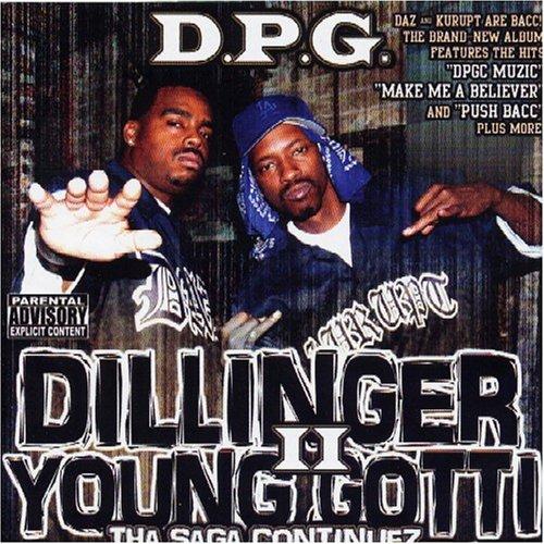 Dillinger & Young Gotti II