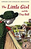 The Little Girl and the Tiny Doll (A Puffin Book)