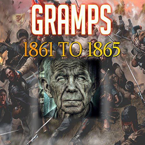 Gramps 1861 to 1865