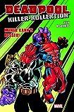 Deadpool Killer-Kollektion: Bd. 3: Keiner kann's besser
