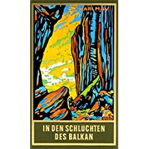 In den Schluchten des Balkan, Band 4 der Gesammelten Werke