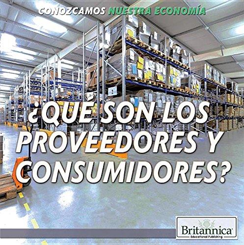 Qué son los fabricantes y consumidores?/ What Are Producers and Consumers? (Conozcamos Nuestra Economía/ Let's Find Out! Community Economics) por Marcia Amidon Lusted