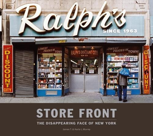 Store Front (Mini Edition) The Disappearing Face of New York par James T. Murray, Karla L. Murray
