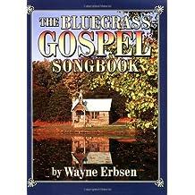 Erbsen Wayne Bluegrass Gospel Songbook All Instruments Book