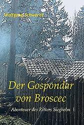 Der Gospondar von Broscec