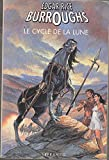 Le cycle de la lune, Tome 1