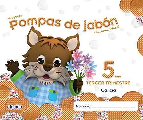Pompas de jabón 5 años. 3º Trimestre. Proyecto Educación Infantil 2º ciclo - 9788490670590