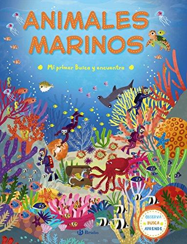 Mi primer Busca y encuentra. Animales marinos (Castellano - A Partir De 3 Años - Libros Didácticos - Otros Libros) por Varios Autores