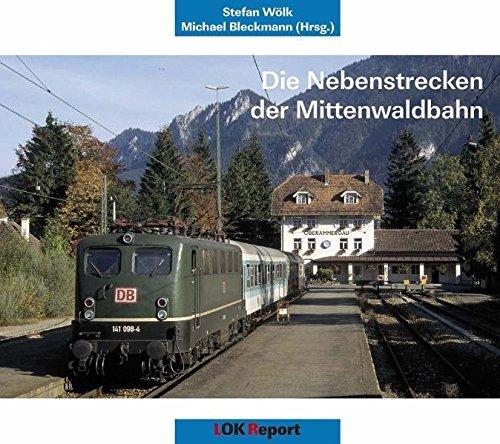 Preisvergleich Produktbild Nebenstrecken der Mittenwaldbahn