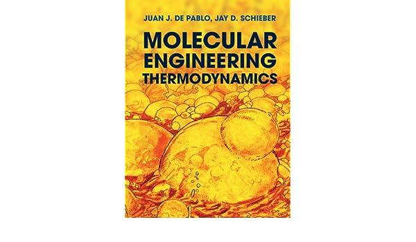 Molecular engineering thermodynamics cambridge series in chemical molecular engineering thermodynamics cambridge series in chemical engineering ebook juan j de pablo jay d schieber amazon kindle store fandeluxe Image collections