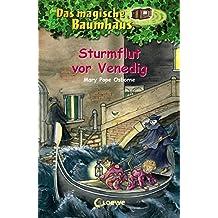 Das magische Baumhaus - Sturmflut vor Venedig: Band 31