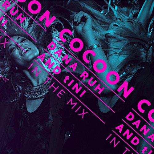 Cocoon Ibiza Mixed By Dana Ruh & tINI