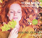 Yoga Nidra Tiefenentspannung - Healing Journey (2CDs) -