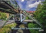 Wuppertal Schwebebahn 2019 Bildkalender A3 Spiralbindung