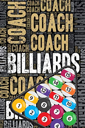 Billiards Coach Journal: Cool Blank Lined Billiards Lovers Notebook For Coach and Player