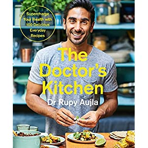 The Doctor's Kitchen: Supercharge your health with 100 delicious everyday recipes 3