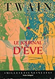 Le journal d'Eve - Texte intégral - Traduction et postface de Guillaume Villeneuve - Illustrations de Lester Ralph...