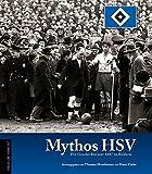 Mythos HSV: Die Geschichte seit 1887 in Bildern