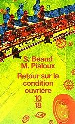 Retour sur la condition ouvrière : Enquête aux usines Peugeot de Sochaux-Monbéliard