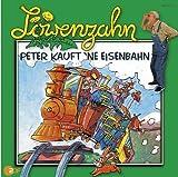 Löwenzahn - CDs / Peter kauft 'ne Eisenbahn