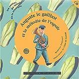 Auguste le Galibot et la Mélodie de l'espoir (1 livre + 1 CD audio)