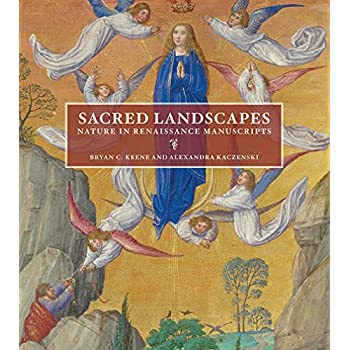 Sacred Landscapes - Nature in Renaissance Lanscapes