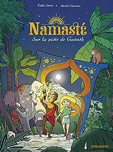 """Afficher """"Namasté - série en cours n° 1 Sur la piste de Ganesh"""""""